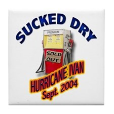 Hurricane Ivan Sucked Dry Tile Coaster