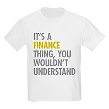 Its A Finance Thing T-Shirt