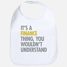 Its A Finance Thing Bib