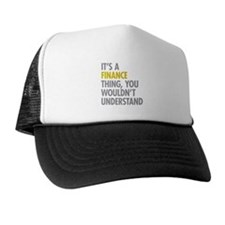 Its A Finance Thing Trucker Hat