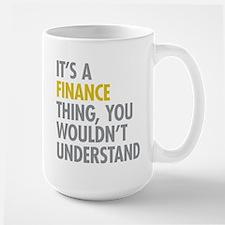 Its A Finance Thing Mug