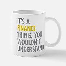 Its A Finance Thing Small Small Mug