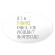Its A Finance Thing Decal