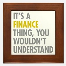Its A Finance Thing Framed Tile