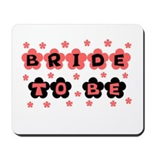 Coral Bride to Be Mousepad