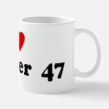 I Love Number  47 Mug
