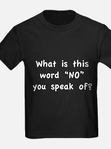 wordNoSpeak1B T-Shirt