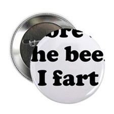 """I brew the beer I fart 2.25"""" Button (10 pack)"""
