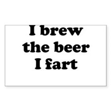 I brew the beer I fart Decal