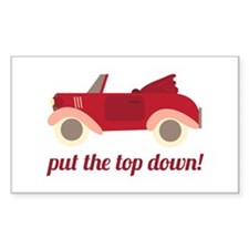 Put The Top Down! Decal