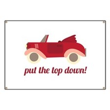 Put The Top Down! Banner