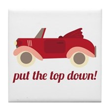 Put The Top Down! Tile Coaster
