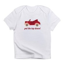 Put The Top Down! Infant T-Shirt