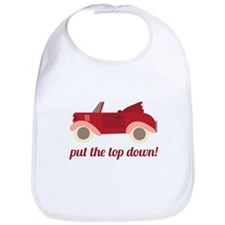 Put The Top Down! Bib