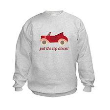 Put The Top Down! Sweatshirt