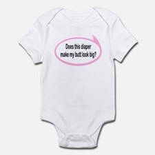 Diaper Makes My Butt Look Big? Baby/Toddler Onesie