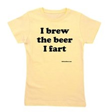 I brew the beer I fart Girl's Tee