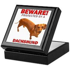 Beware Protected by a Dachshund Keepsake Box