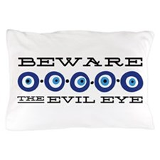 Beware Evil Eye Pillow Case