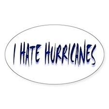 I Hate Hurricanes #1 Oval Decal