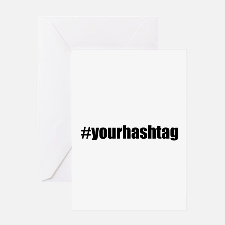 Customizable Hashtag Greeting Cards