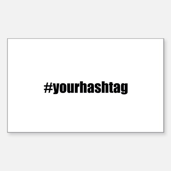 Customizable Hashtag Bumper Stickers