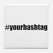 Customizable Hashtag Tile Coaster