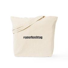 Customizable Hashtag Tote Bag