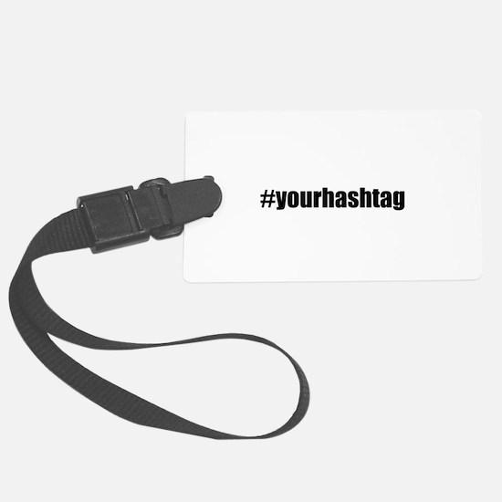 Customizable Hashtag Large Luggage Tag
