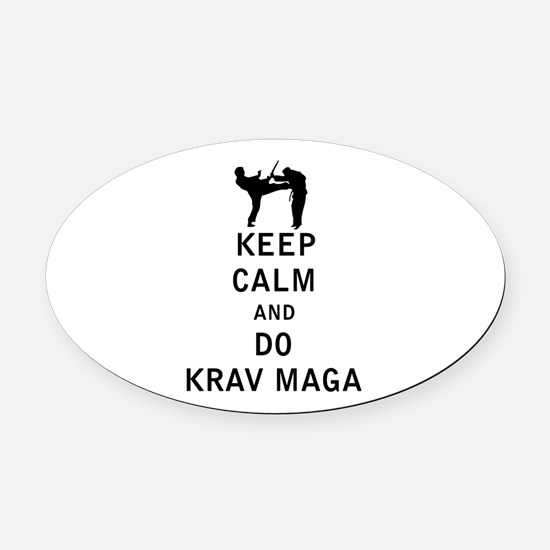 Keep Calm and Do Krav Maga Oval Car Magnet