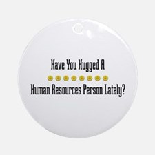 Hugged Human Resources Person Ornament (Round)