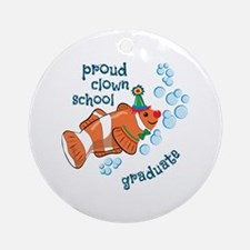 Proud Clown School Graduate Ornament (Round)