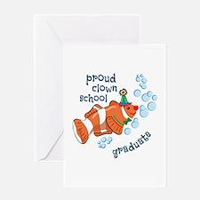 Proud Clown School Graduate Greeting Cards