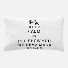 Keep Calm or i'll Show You My Krav Maga Skills Pil