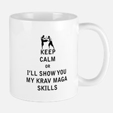 Keep Calm or i'll Show You My Krav Maga Skills Mug
