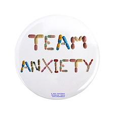 "Team Anxiety Button 3.5"" Button"
