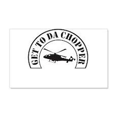 Get To Da Chopper Wall Decal