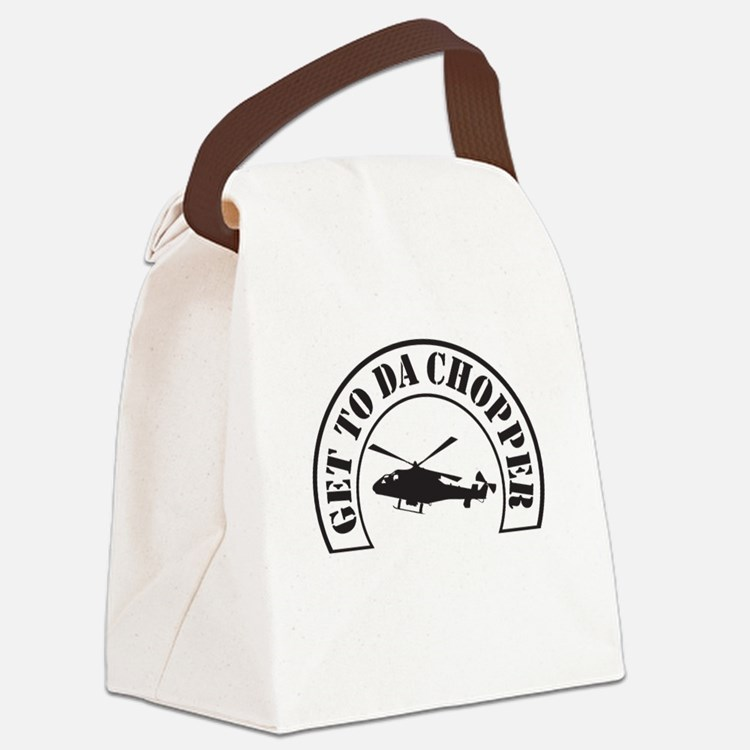 Get To Da Chopper Canvas Lunch Bag