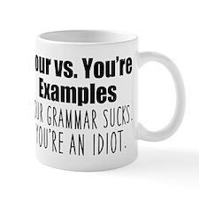 Your You're Small Small Mug