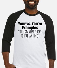 Your You're Baseball Jersey