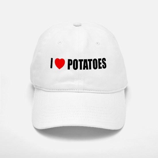 I Love Potatoes Baseball Baseball Cap