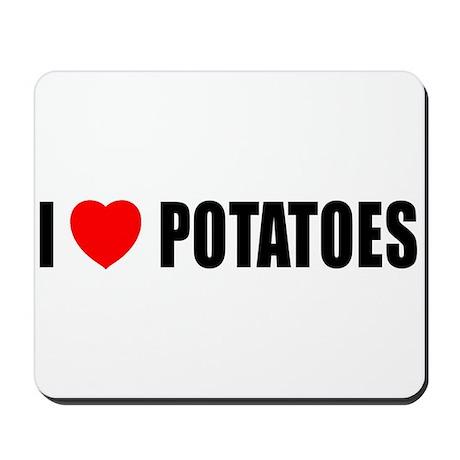 I Love Potatoes Mousepad