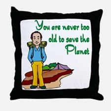 you are never too old to save the planet.png Throw
