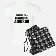 Trust Me, I'm A Financial Advisor Pajamas