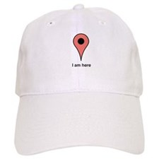 I am Here Baseball Baseball Cap