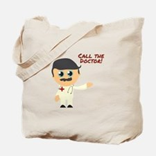 Call The Doctor! Tote Bag