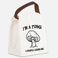 I'm A Fungi & People Lichen Me Canvas Lunch Bag