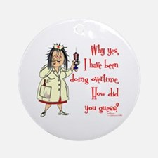 Nurse Mandatory Overtime Ornament (Round)