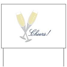 Champagne Cheers Yard Sign