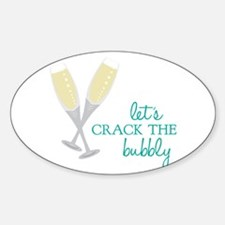 Crack the Bubbly Decal